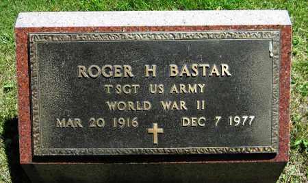 BASTAR, ROGER H. - Kewaunee County, Wisconsin | ROGER H. BASTAR - Wisconsin Gravestone Photos