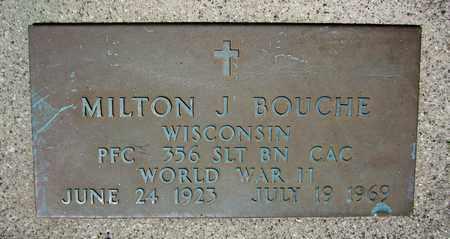 BOUCHE, MILTON J. - Kewaunee County, Wisconsin | MILTON J. BOUCHE - Wisconsin Gravestone Photos