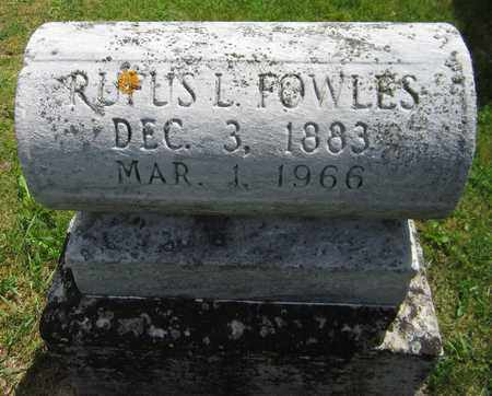 FOWLES, RUFUS L. - Kewaunee County, Wisconsin | RUFUS L. FOWLES - Wisconsin Gravestone Photos