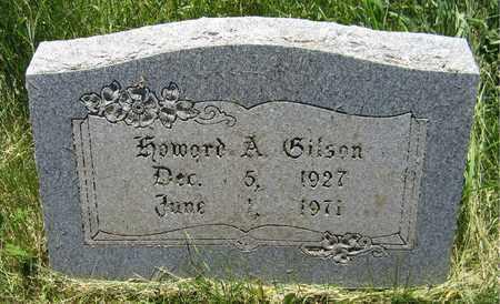 GILSON, HOWARD A. - Kewaunee County, Wisconsin | HOWARD A. GILSON - Wisconsin Gravestone Photos
