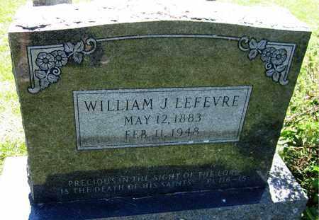 LEFEVRE, WILLIAM J. - Kewaunee County, Wisconsin | WILLIAM J. LEFEVRE - Wisconsin Gravestone Photos