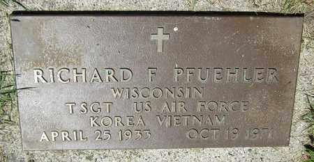 PFUEHLER, RICHARD F. - Kewaunee County, Wisconsin | RICHARD F. PFUEHLER - Wisconsin Gravestone Photos