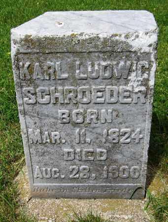 SCHROEDER, KARL LUDWIG - Kewaunee County, Wisconsin | KARL LUDWIG SCHROEDER - Wisconsin Gravestone Photos