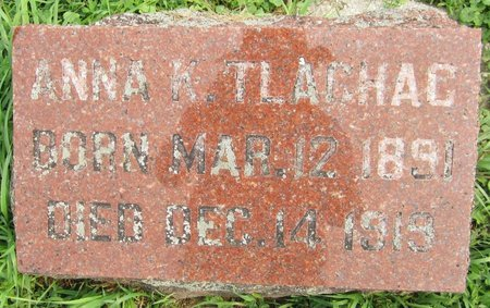 TLACHAC, ANNA K. - Kewaunee County, Wisconsin | ANNA K. TLACHAC - Wisconsin Gravestone Photos
